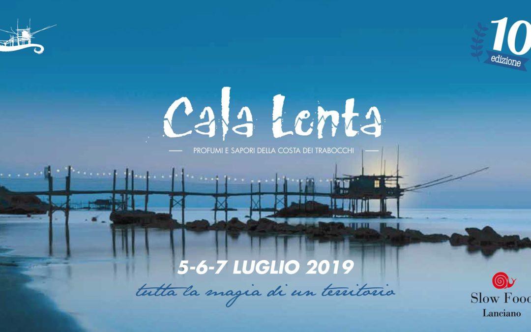 10° edizione Cala Lenta: 5-6-7 luglio 2019