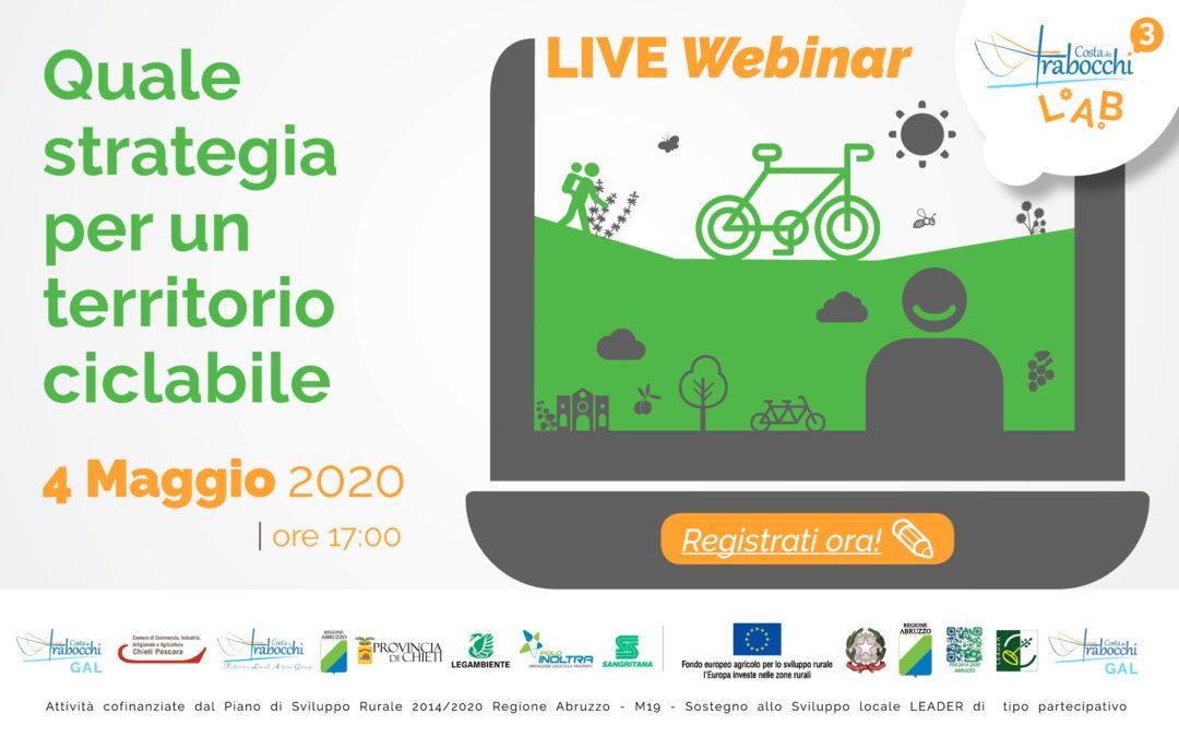 Live Webinar Costa dei Trabocchi LAB3 – Quale strategia per un territorio ciclabile: 4 maggio 2020, ore 17.00 – Programma