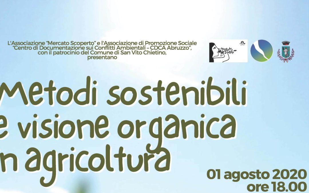 """""""Metodi sostenibili e visione organica in agricoltura"""" – sabato 1° agosto 2020"""