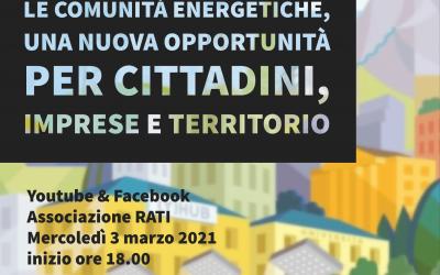 """Webinar """"Comunità Energetiche"""" – 3 marzo 2021, ore 18.00"""