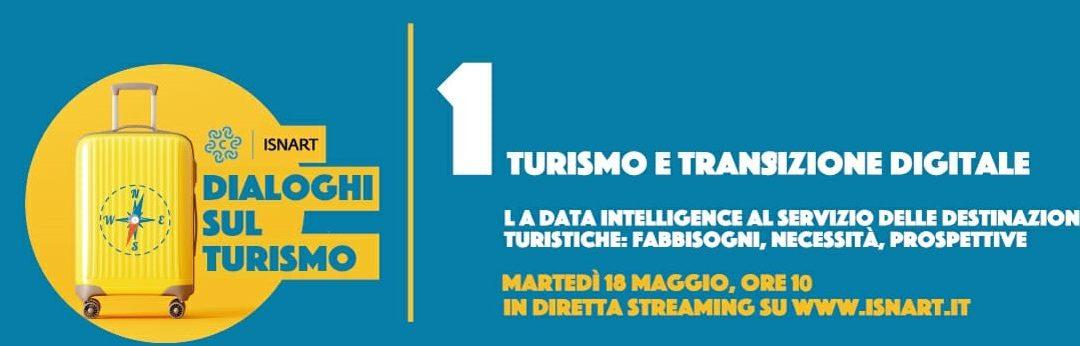 """Dialoghi sul turismo: incontro on-line """"Turismo e transizione digitale"""""""