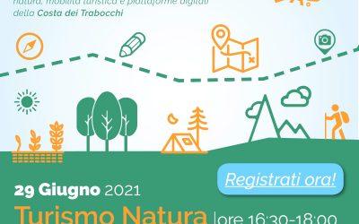 Costa Trabocchi LAB 5 #territorioprogetta: Webinar Turismo Natura – 29/06/2021, ore 16.30