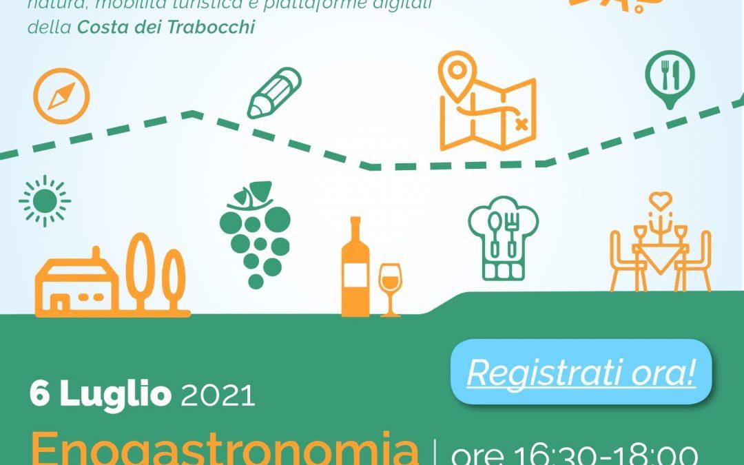 Costa Trabocchi LAB 5 #territorioprogetta: Webinar Enogastronomia e Turismo Enogastronomico – 6 luglio, ore 16.30