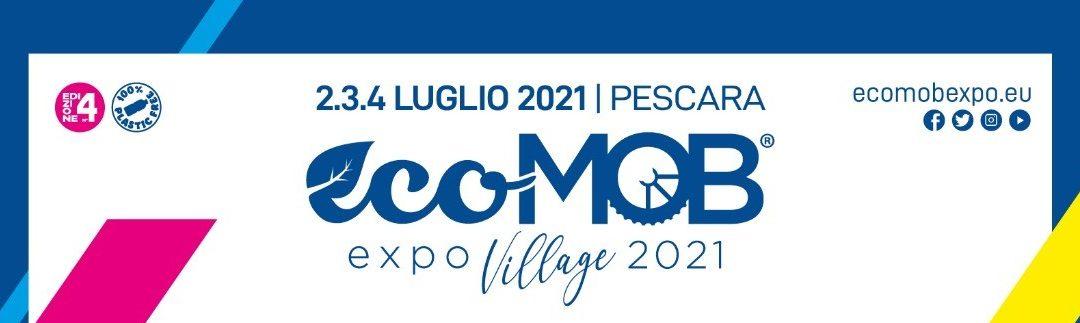 Ecomob Expo Village 2021: 2-3-4 luglio Porto Turistico Marina di Pescara