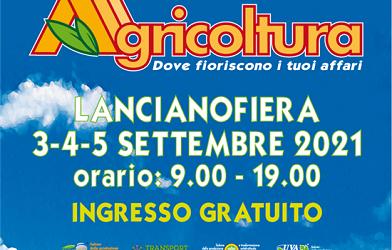 59° Fiera Nazionale dell'Agricoltura dal 3 al 5 settembre 2021 – LANCIANOFIERA
